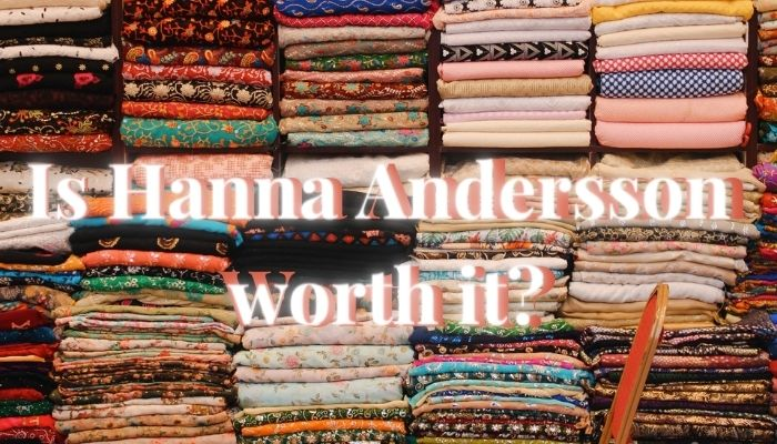 Is Hanna Andersson worth it?-High stacks of colorful fabrics.