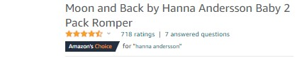 What is Moon and Back by Hanna Andersson?- Two set of organic rompers rewarded as Amazon's choice.