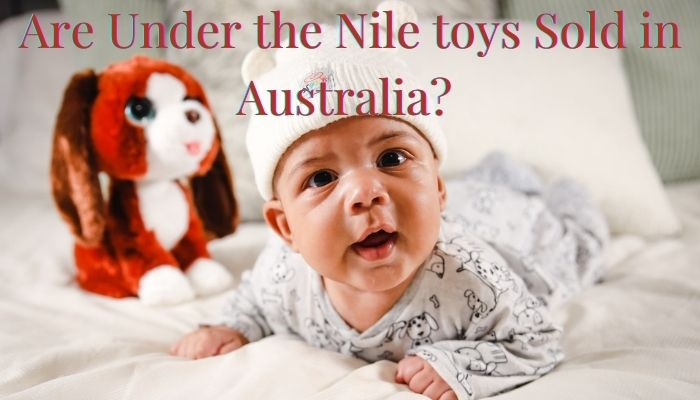 Are under the Nile baby clothe sold in Australia?-Baby laying on tummy with soft toy beside.