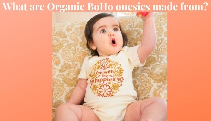 What are BoHo Organic onesies made from?-Baby wearing a organic Hippie style onesie from Soul flower.