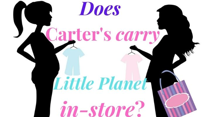 Does Carter's carry Little Planet in store?-One women holding a shopping bag and a pink baby outfit and a other women holding a blue newborn outfit.