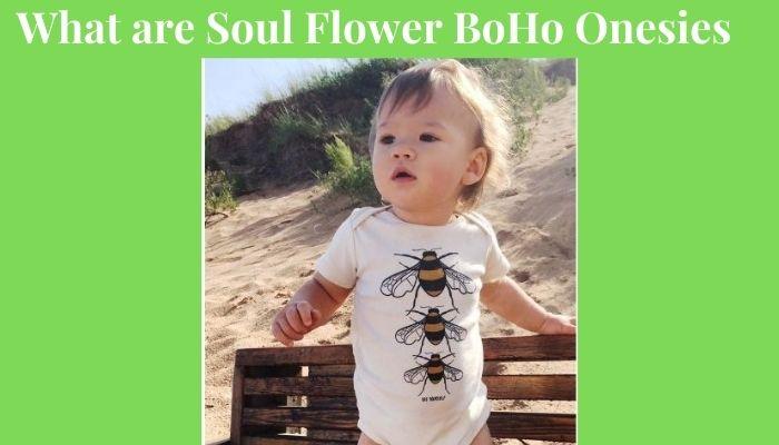 What are Soul Flower Boho Onesies?-Baby wearing a Soul Flower BoHo onesies.-Baby wearing a Soul Flower Boho onesie.